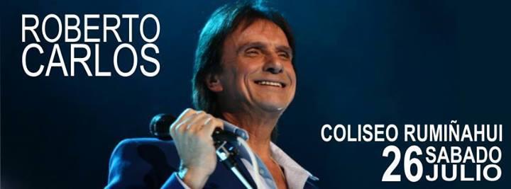 Concierto Roberto Carlos Ecuador Julio 2014