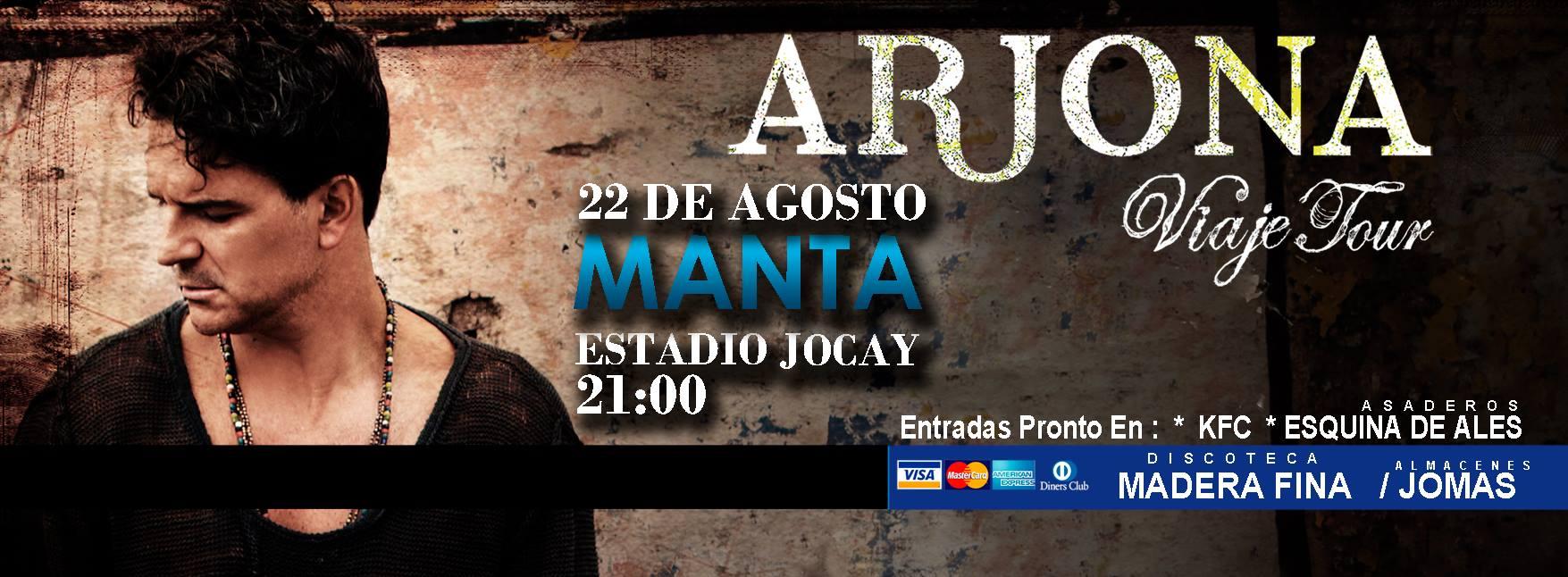 Ricardo Arjona en Manta Agosto del 2014