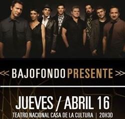 Concierto Bajofondo Ecuador Abril 2015