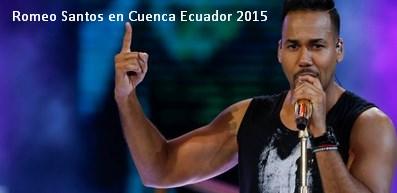 Romeo Santos en Cuenca Ecuador 2015