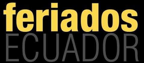 Fechas Calendario de Feriados Ecuador 2016