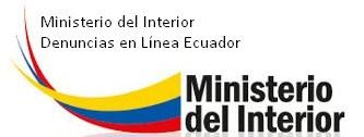 Ministerio del Interior - Denuncias en Línea Ecuador