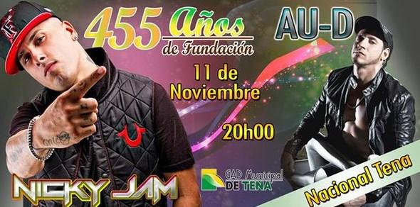 Concierto Nicky Jam y AU-D en Tena Noviembre 2015