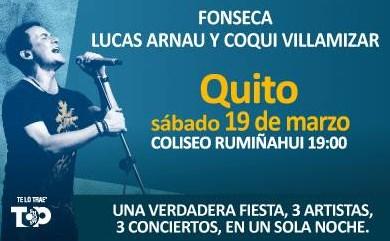 Fonseca, Jorge Villamizar y Lucas Arnau en concierto 2016 Quito