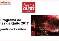 Programa de Fiestas de Quito 2017 - Agenda de Eventos