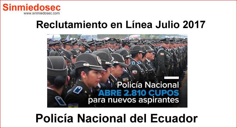 Reclutamiento en Línea Policía Nacional - Proceso Julio 2017