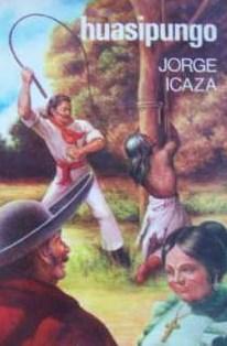 Resumen de la Novela Huasipungo