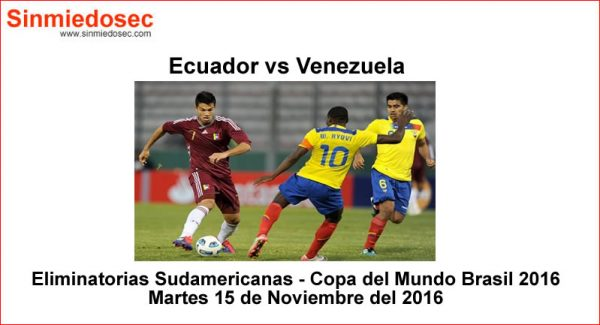 Ecuador vs Venezuela 15 de Noviembre 2016