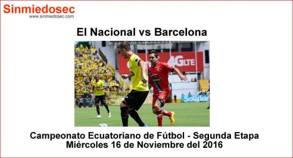 El Nacional vs Barcelona 16 de Noviembre 2016
