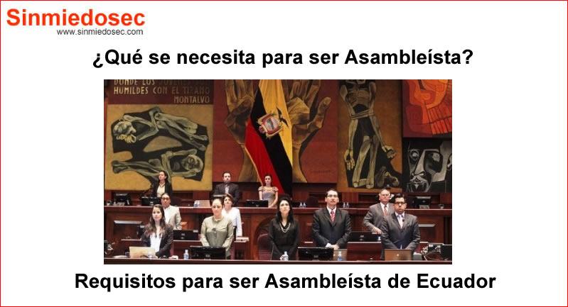 Requisitos para ser Asambleísta de Ecuador