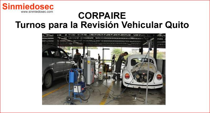 CORPAIRE Turnos Revisión Vehicular Quito