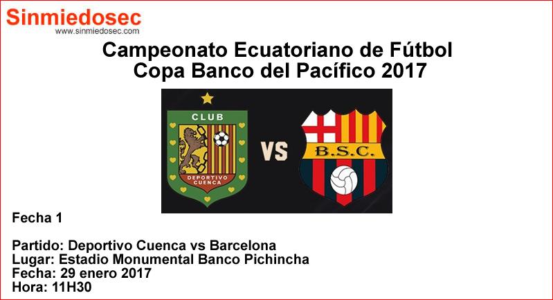 Deportivo Cuenca vs Barcelona (29 enero 2017)