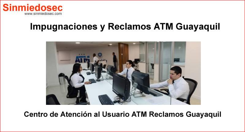 Impugnaciones y Reclamos ATM Guayaquil