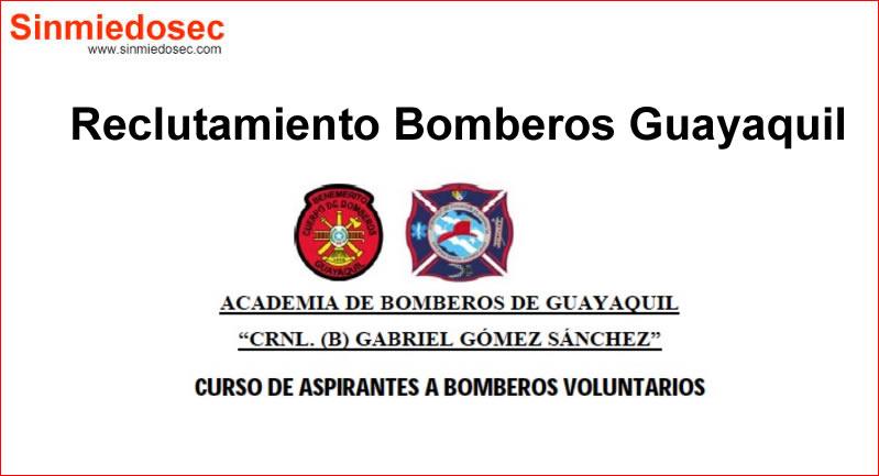 Reclutamiento Bomberos Guayaquil