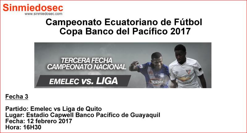 Emelec vs Liga de Quito 12 febrero 2017