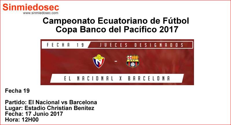 EL NACIONAL VS BARCELONA (17-06-2017)