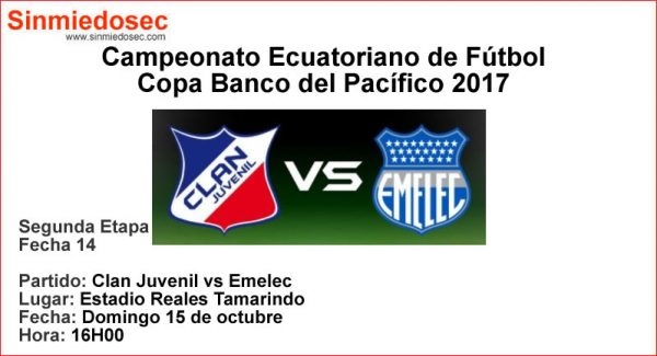 CLAN JUVENIL VS EMELEC (15-10-2017)