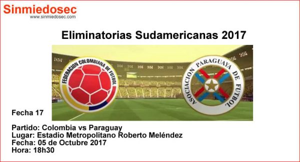 COLOMBIA VS PARAGUAY (05-10-2017)