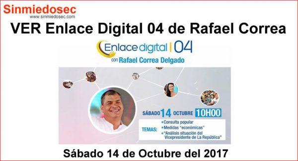 Enlace Digital 04 de Rafael Correa