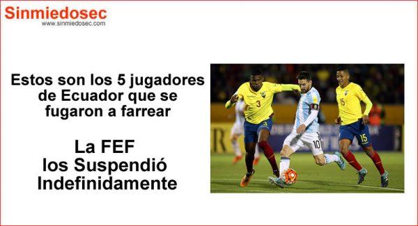 Jugadores Selección de Ecuador que se fueron de fiesta