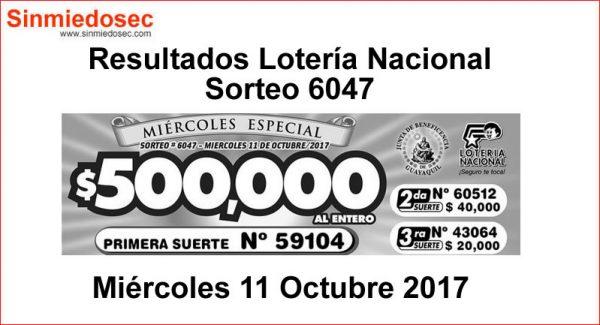 LOTERÍA NACIONAL SORTEO 6047