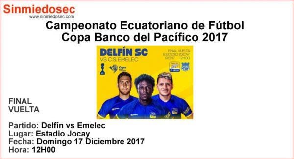 DELFÍN VS EMELEC (17-12-2017)