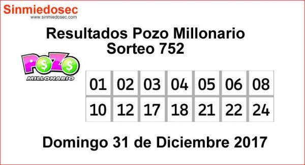 POZO MILLONARIO RESULTADOS SORTEO 752
