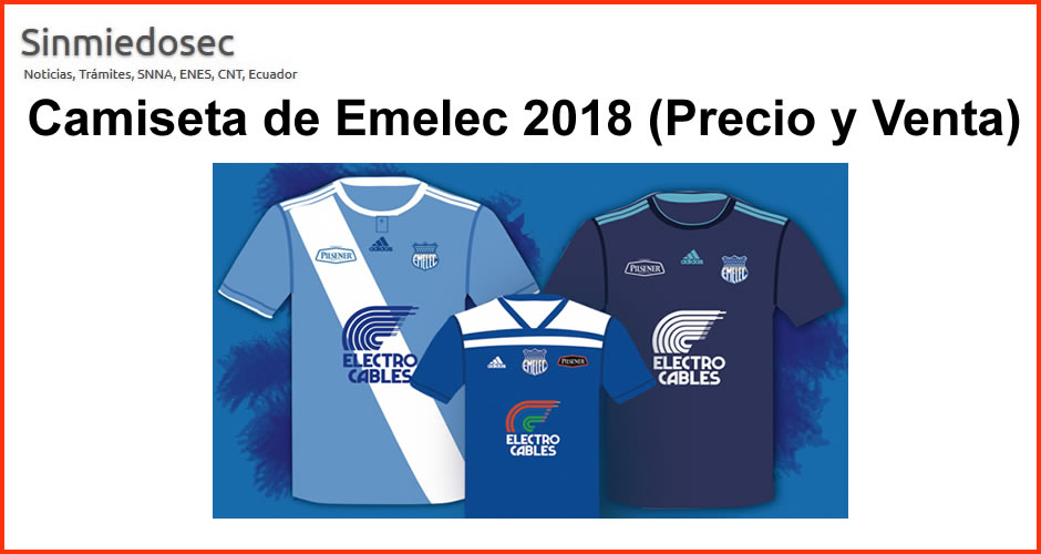 Camiseta de Emelec 2018 (Precio y Venta)
