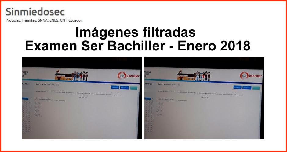 Imágenes filtradas del Examen Ser Bachiller - Enero 2018