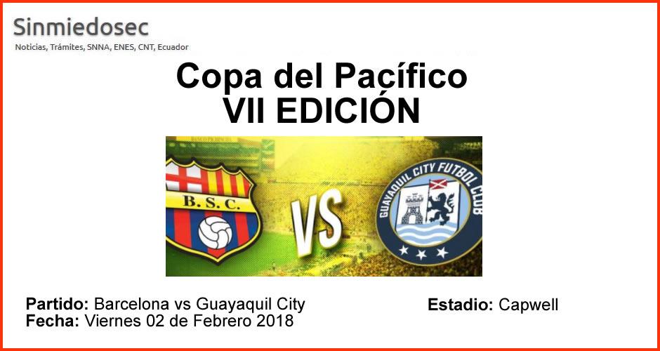 Barcelona vs Guayaquil City - Viernes 02 Febrero 2018